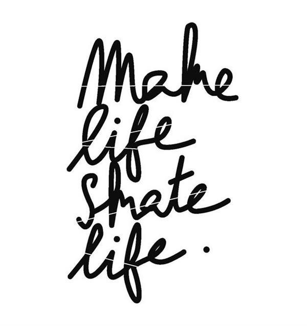 Make Life Skate Life | Image credit: Make Life Skate Life
