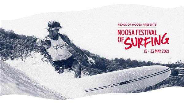 Noosa Festival of Surfing - Noosa, QLD 2021