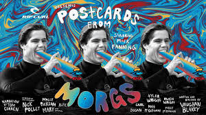 Rip Curl's Postcards From Morgs | Image credit: Rip Curl