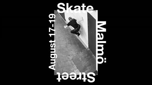 Skate Malmo: Street 2018