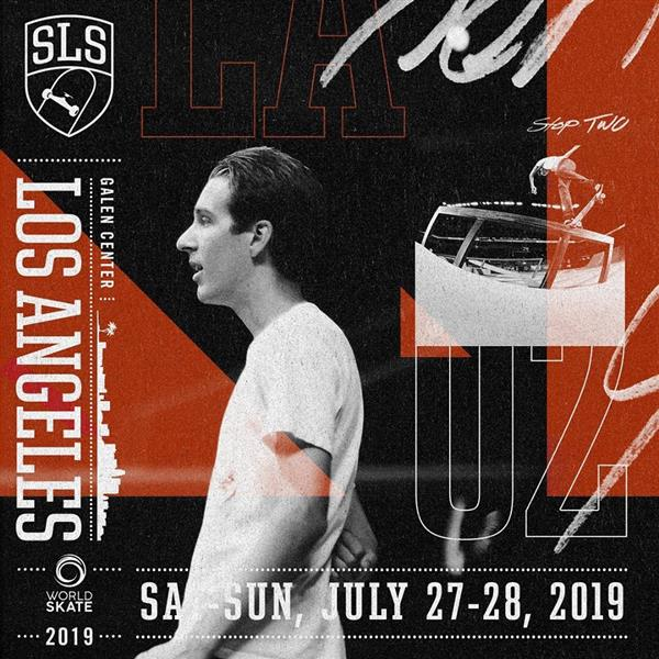 SLS World Tour - Los Angeles 2019