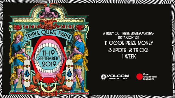 Triple Quest Paris - September 11 - 19 | Image credit: Volcom