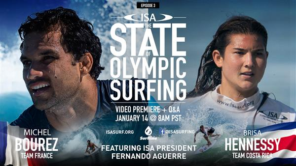 Tune in with ISA - State of Olympic Surfing: Brisa Hennessy and Michel Bourez 2021