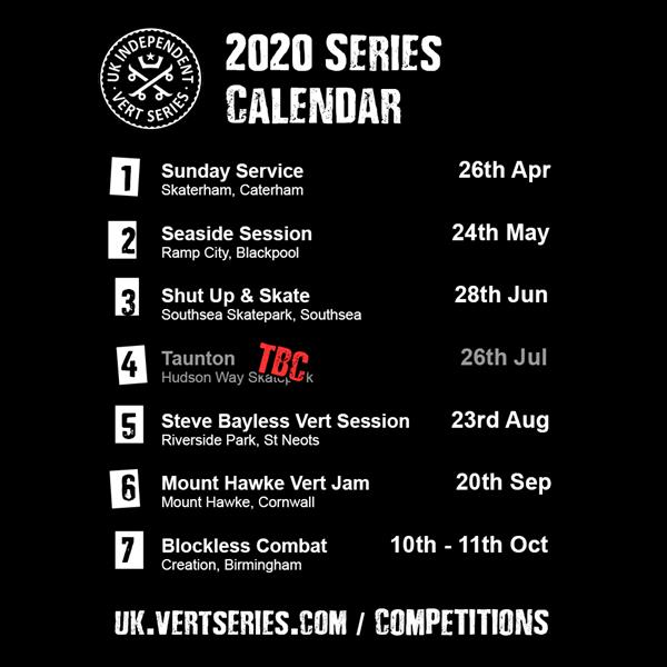 UK Independent Vert Series -  Taunton Takeover - Taunton 2020 - TBC
