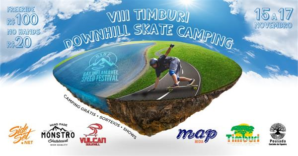 VIII Timburi Downhill Skate Camping - 2019