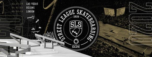 World Skate / SLS World Championship - London, UK 2020
