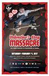 Valentine's Day Massacre - presented by Adidas 2017