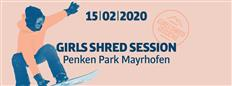 Time for more shredqueens to shine: Girls Shred Session Mayrhofen, February 15, 2020