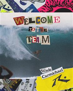 Welcome to the team - Wade Carmichael