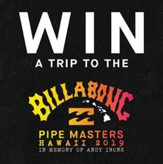 Win a Trip to the 2019 Billabong Pipe Masters!